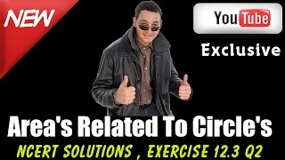 cbse class 10 maths l areas related to circles l ncert solution exercise 12 3 q2