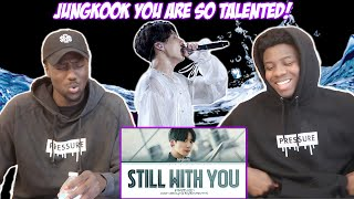 BTS Jungkook - Still With You lyrics (REACTION)