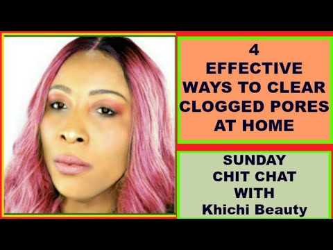4 EFFECTIVE WAYS TO CLEAN CLOGGED PORES AT HOME