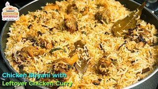 Chicken Biryani with Leftover Chicken Curry | Leftover Chicken Recipe | Chicken Biryani Recipe