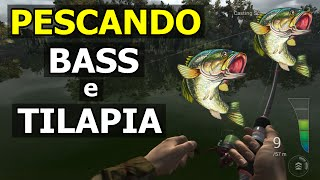 Pescando Bass e Tilápia! - Fishing Planet - [Pesca Vídeos]