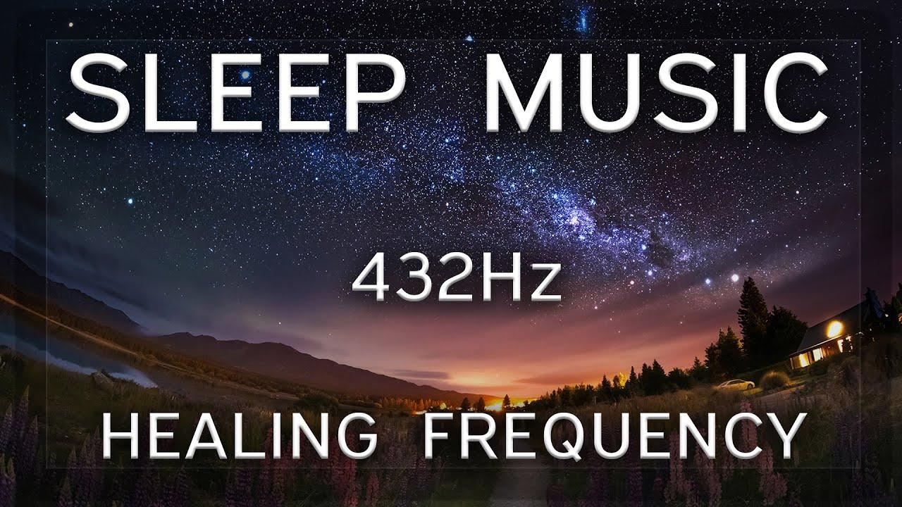 Sleep Music 432Hz Frequency 💤 Positive Energy/ Meditation Sleep Music Playlist 2021