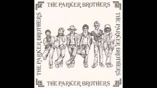 The Parker Brothers / Make Believe