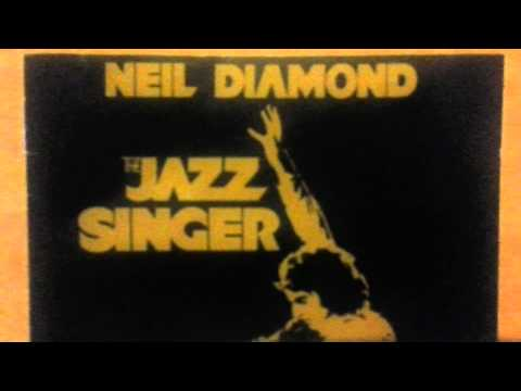 SONGS OF LIFE - NEIL DIAMOND FROM THE JAZZ SINGER (1980)