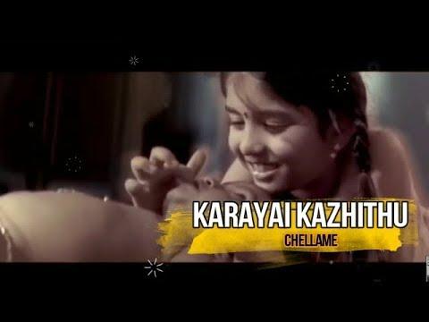 Karayai Kazhithu | Chellame | Harris Jayaraj | Bit Song