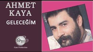 Geleceğim (Ahmet Kaya)