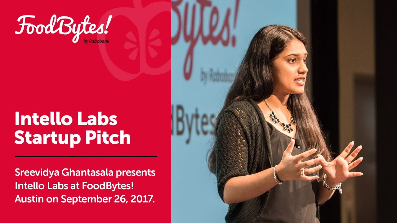 Download Intello Labs - Full Pitch - FoodBytes! Austin 2017