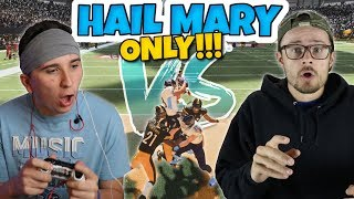 Intense HAIL MARY Only Mini Game vs TDBarrett!! Madden 19 Challenge
