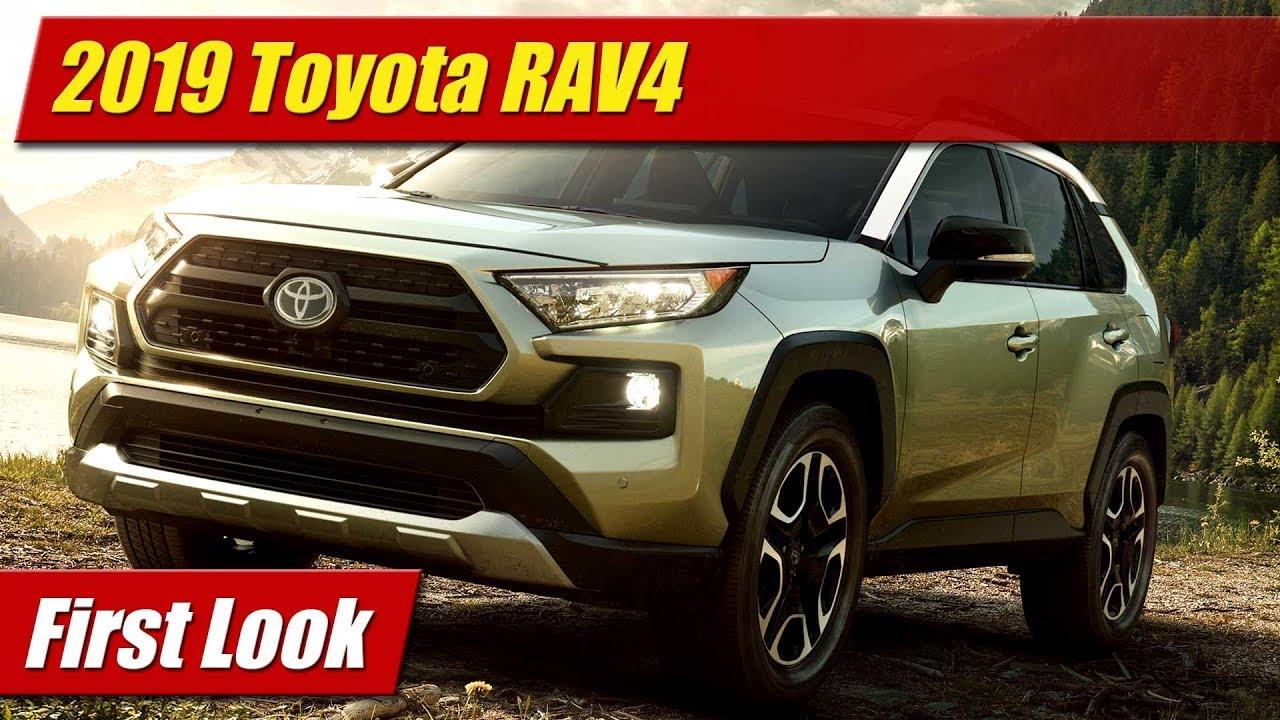 2019 Toyota Rav4 First Look