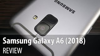 Samsung Galaxy A6 (2018) Review (Midrange Phone With Selfie Flash)
