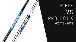 Rifle VS Project X Iron Shafts