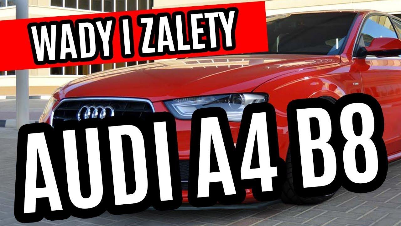 Audi A4 B8 Wady I Zalety 1 Michu Bedzie Czy Nie Bedzie Youtube
