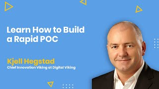Learn How to Build a Rapid POC - AMA