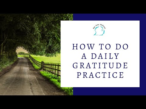 How to do a Daily Gratitude Practice