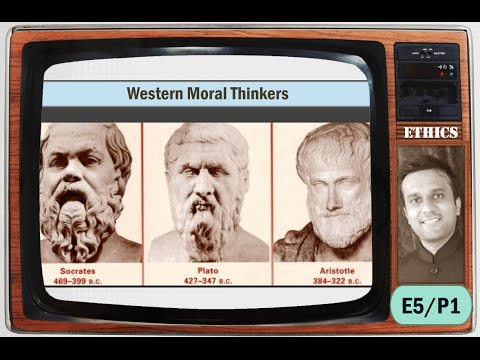 E5/P1: Ancient Moral Thinkers: Plato, Socrates & Aristotle for UPSC Mains GS4 Ethics