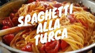 Spaghetti alla Turca