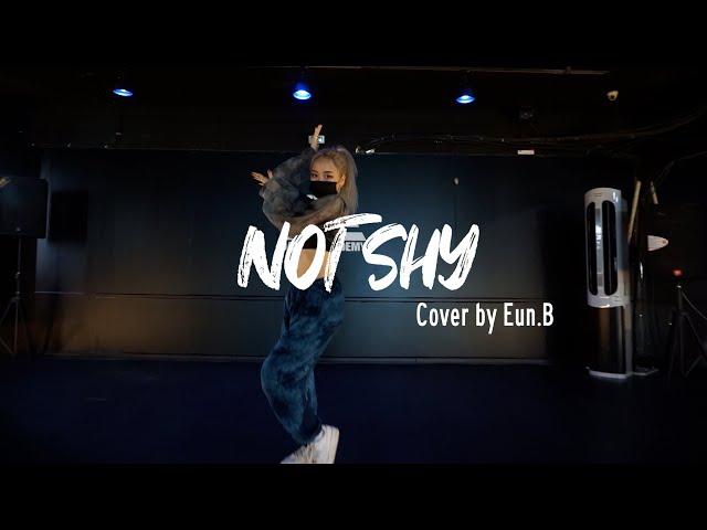 EZDANCE I 잠실점 I 이지댄스 I ITZY - NOT SHY I K-POP I Cover by EUN.B