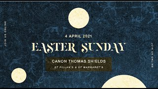 Easter Sunday Mass - St Fillan's RC Parish