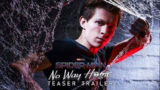 SPIDER-MAN 3:No Way Home (2021) Tom Holland - Teaser Trailer Concept (Phase 4 Marvel Movie)