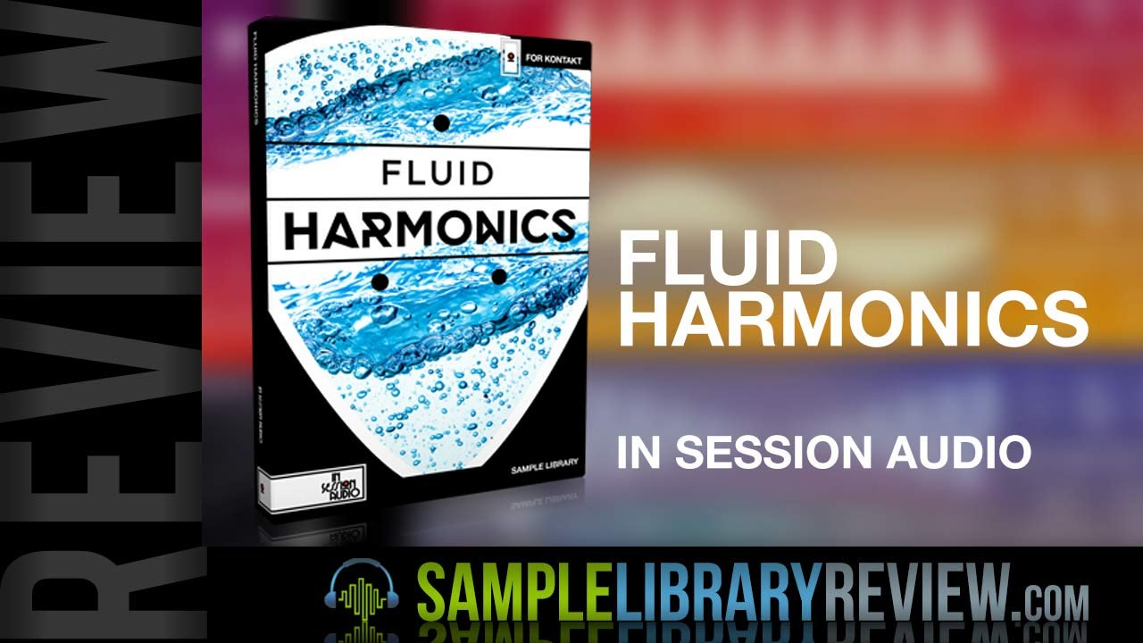 Review Fluid Harmonics from In Session Audio - Sample