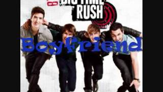 Big Time Rush - Boyfriend + Lyrics And Download Link