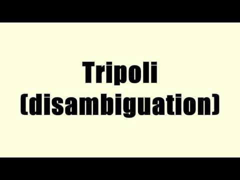 Tripoli (disambiguation)