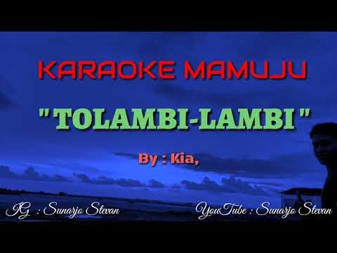 Lagu Mamuju -TOLAMBI LAMBI