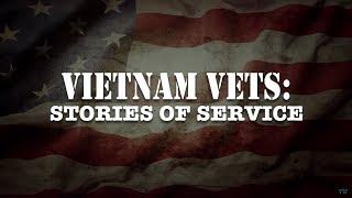 Vietnam War Vets: Stories of Service