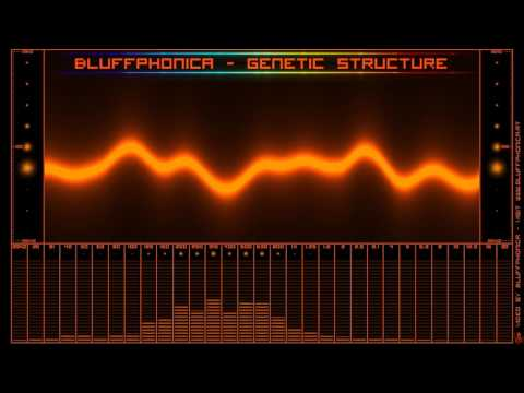 Bluffphonica - Genetic Structure ( Progressive Psytrance Mix )