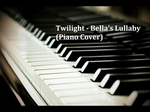 Twilight - Bella's Lullaby (Piano Cover)
