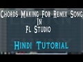 How To Make Chords Progression For A Remix In Fl Studio | Hindi Tutorial | Learn With Sunny