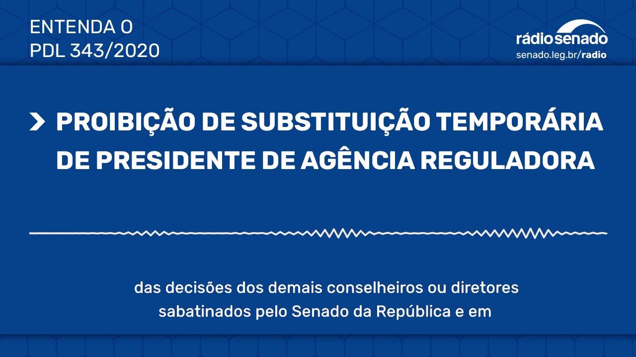 Projeto barra substituição temporária de presidente de agências