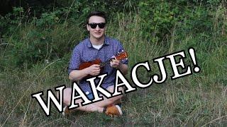 Piosenka o wakacjach (Wojtek Szumański)
