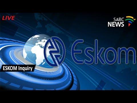Eskom inquiry, 07 November 2017