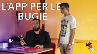 L' APP PER LE BUGIE (A SCUOLA)
