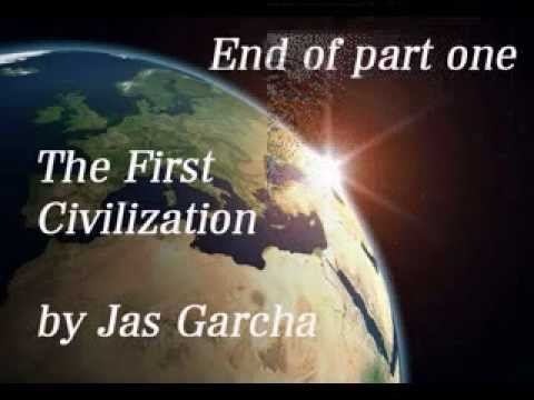 The First Civilization part one