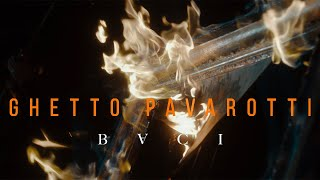 BACI - Ghetto Pavarotti (Official Video)