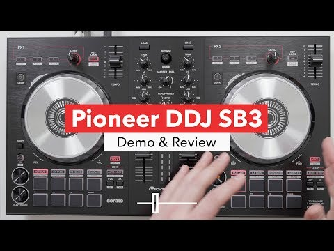 Pioneer DDJ SB3 Controller - In Depth Review & Demo
