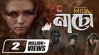 Bangla Music Video | Naacho | by Mila | Album Uncensored | ☢☢official☢☢