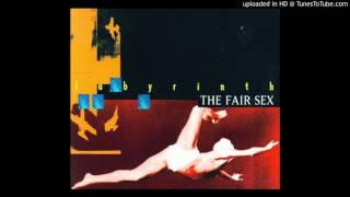 The Fair Sex - Cyberbite