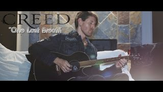 """CREED """"One Last Breath"""" - Acoustic Guitar Cover"""