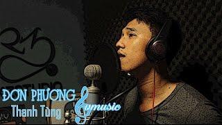 ĐƠN PHƯƠNG - THANH TÙNG SVM | MUSIC VIDEO OFFICAIL