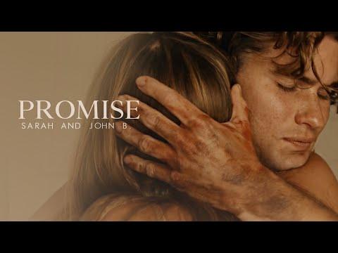 John B. and Sarah ● Promise