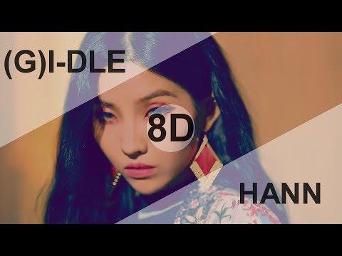 (G)I-DLE (여자아이들) - HANN (Alone)(한(一)) [8D USE HEADPHONE] 🎧