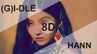 (G)I-DLE () - HANN (Alone)(()) [8D USE HEADPHONE]