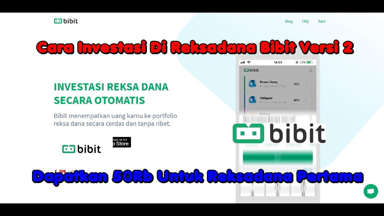 Cara Investasi Di Reksadana Bibit Versi 2 (Repost Full ...