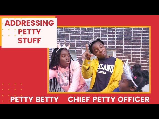 Addressing Petty Stuff