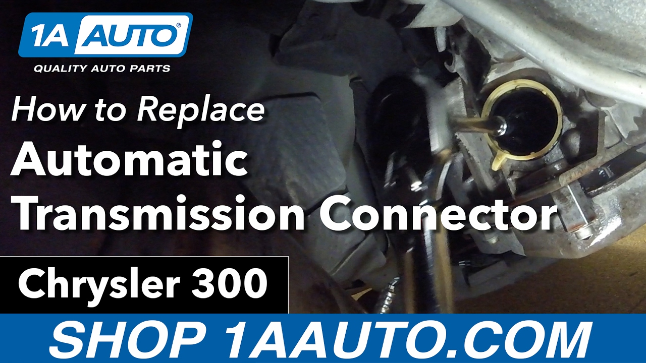 how to replace automatic transmission connector 05-07 chrysler 300