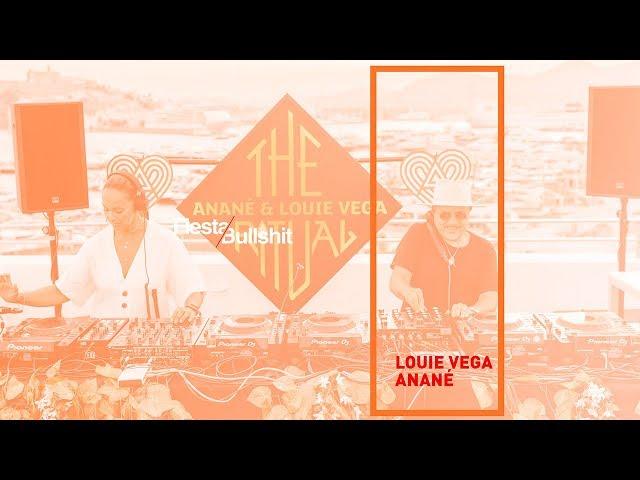 The Ritual - Louie Vega & Anané! - Set Hola Ibiza 2019