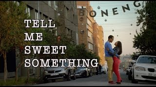 Tell Me Sweet Something Trailer- Releases to Cinema 4th September 2015 (2 weeks early)